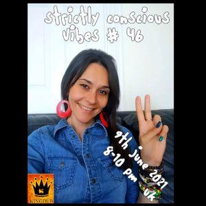 Strictly Conscious Vibes 46 (09.06.21) Magdushka on KingDub Radio