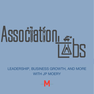 Association Labs - Episode 67: Family Matters When Running a Family Business, with Guest Diane Moery