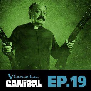 Vitrola Canibal EP 19