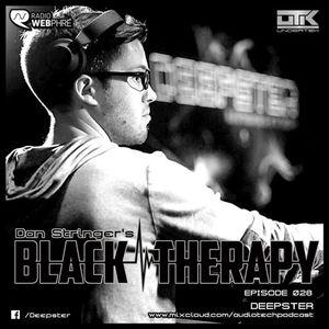 Deepster - Black Therapy! EP028 on Radio WebPhre.com