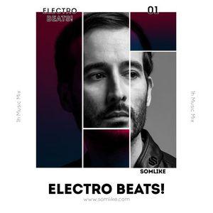 SOMLIKE - Electro Beats! #1