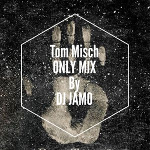 Tom Misch ONLY MIX by DJ JAMO