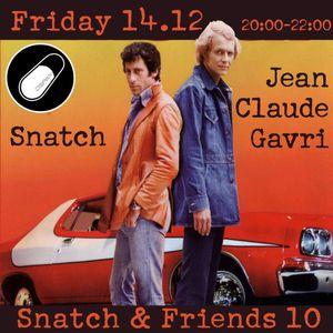 SNATCH PILLSRADIO S02E29 SNATCH & FRIENDS 10 : JEAN CLAUDE GAVRI