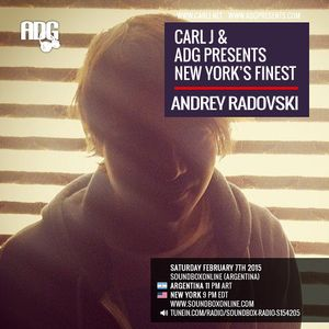 CARL J & ADG PRESENTS NEW YORK'S FINEST - ANDREY RADOVSKI