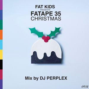 DJ Perplex - Fatape 35 (Christmas Special)