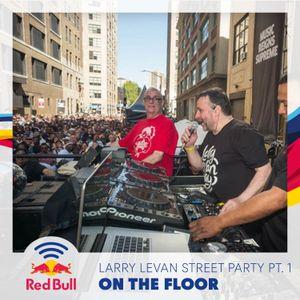 On the Floor – Larry Levan Street Party Part One