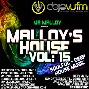 Malloy's House Volume 15 (Soulful & Deep House Music)
