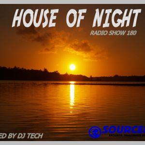 HOUSE OF NIGHT RADIO SHOW 180 MIXED BY DJ TECH 21-10-2017.