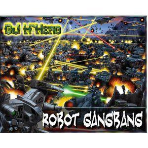 Robot Gangbang