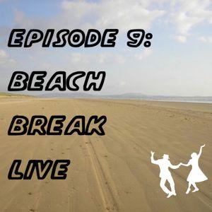 Itchy Feet Episode 9 Beach Break Live