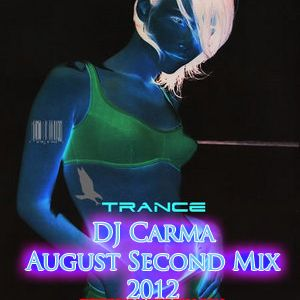 DJ Carma August Second Mix 2012