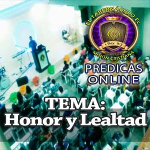 HONOR Y LEALTAD-Ptr. Jose Zamora