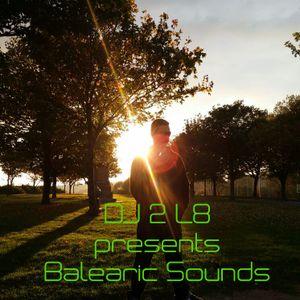 Dj 2 L8 - Balearic Sounds 444 (20th April 2017 17;00 GMT)