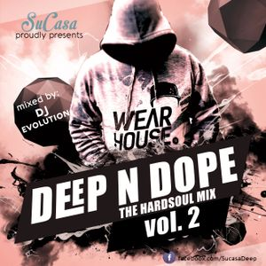 Sucasa Deep n Dope Vol 2, mixed by Dj Evolution