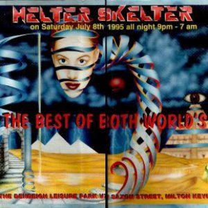 Clarkee - Helter Skelter Best Of Both Worlds 8th July 1995