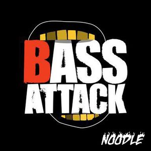 Bass Attack Episode vol.2  by NOODLE
