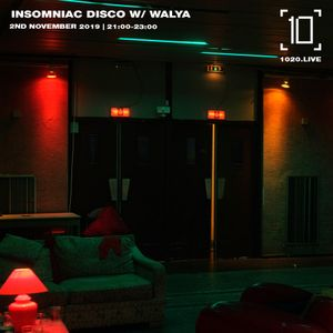 Insomniac Disco w/ Walya - 3rd November 2019