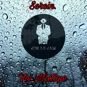 Serein, The Mixtape