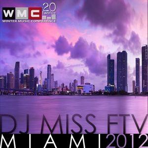 MIAMI / WMC - dj Miss FTV