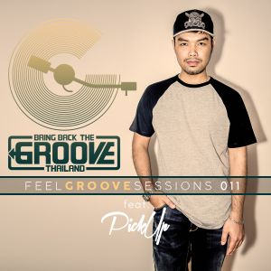FEEL GROOVE SESSIONS 011 Feat DJ PICKUP