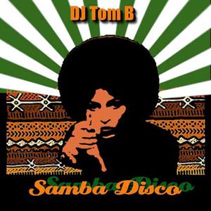 Tom B - Samba Disco