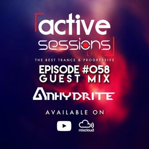 Active Sessions Live #058 Guest Mix Anhydrite