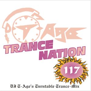 DJ T-Age's Trance Nation 117 - Balearic Lounge