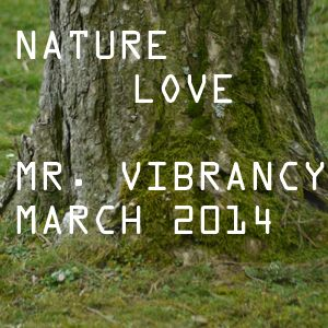 Nature love March 2014