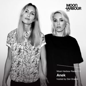 Moon Harbour Radio 113: Anek, hosted by Dan Drastic