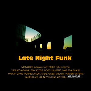 Late Night Funk by Mr.Moose