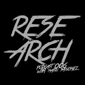 Research Radio Show 006 | Podcast With Manu Sanchez (Vicious Radio 90.5 FM)