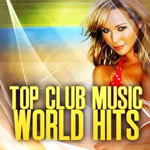 Top Club Music World Hits Of 2015 LiveMix Session