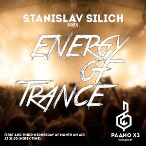 Stanislav Silich - Energy of Trance 026 (06.07.2016)
