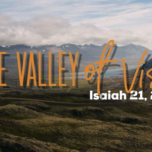 Into the Valley of Vision