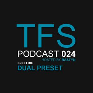 TFS Podcast 024 - Dual Preset