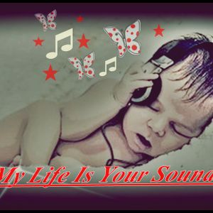 My Life is your Sound