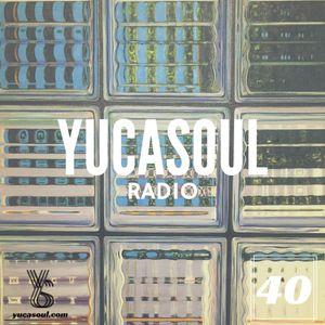 Yucasoul Radio Vol.40