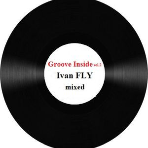 Ivan FLY - Groove Inside vol.2