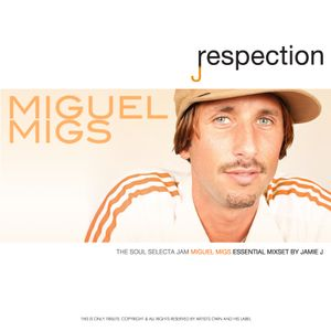 The Soul Seclecta Jam Miguel Migs Mixset by Jamie_J