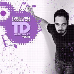 Tomas Drex PODCAST 008 - guestmix by Vegim