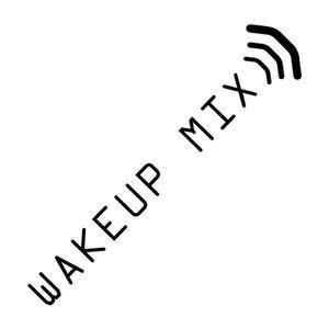 WakeUp Mix
