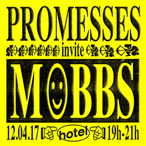 Promesses invite Mobbs on Hotel Radio Paris - 12/04/17