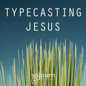 Typecasting Jesus