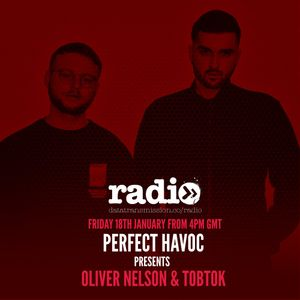 Perfect Havoc Hour Mix With Oliver Nelson & Tobtok