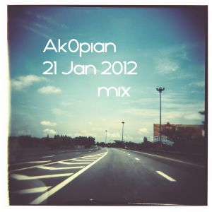 Ak0pian 21 Jan 2012 mix