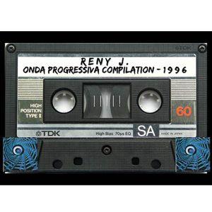 Onda Progressiva Compilation 1996-Digitalizzata,Pulita,Equalizzata e Normalizzata da Renato de Vita.