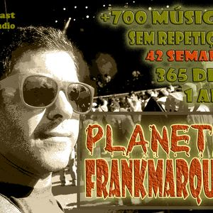 Planeta FrankMarques #42 25jan2012
