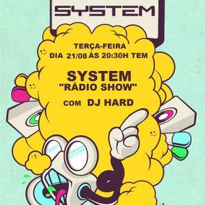 System Rádio Show 21/08/12