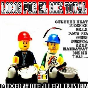 LOCOS POR EL MIX TOTAL BY DIEGO LEGO TRISTAN