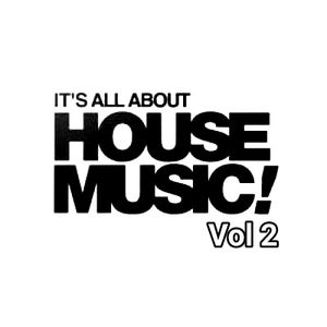 ITS ALL ABOUT HOUSE MUSIC vol 2 mixed by DJ DAVID CORNEJO